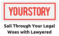 YourStory   Lawyered